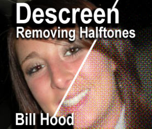 Descreening Halftones
